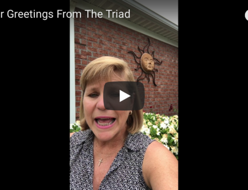 Summer Greetings from The Triad!