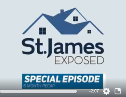 St. James Exposed *SPECIAL EDITION* — Mid Year Market Update