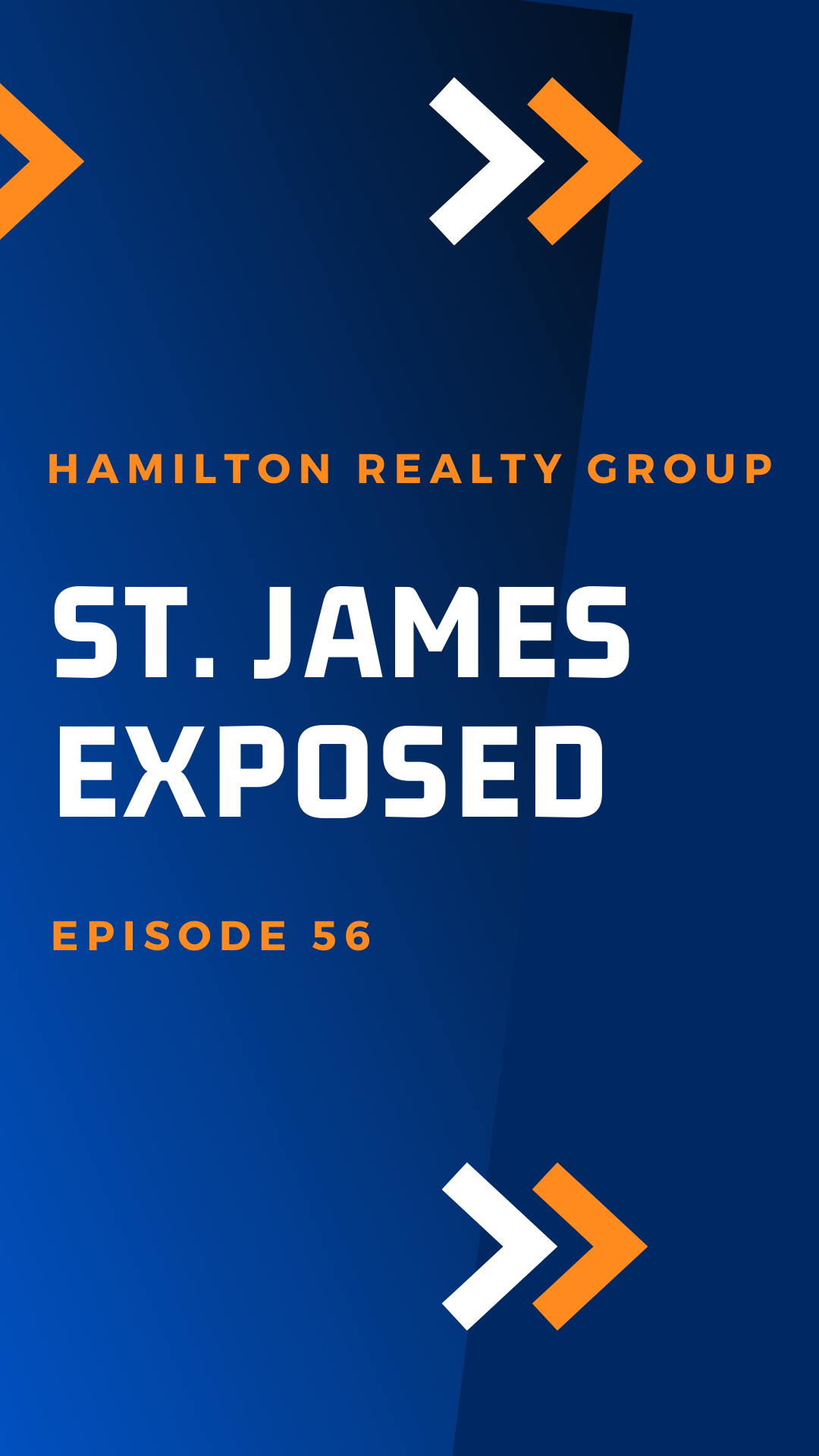 St. James Exposed: Episode 56