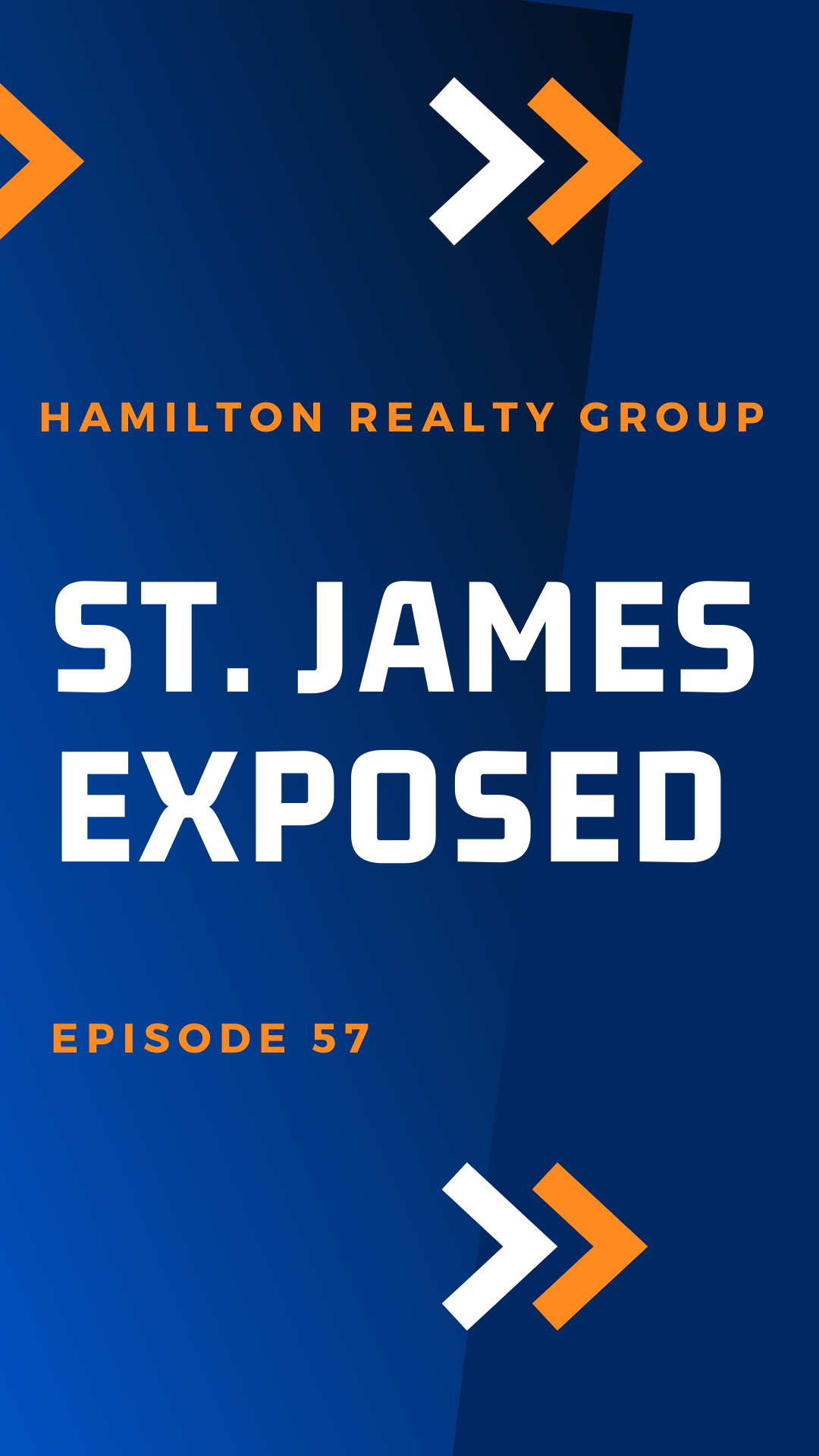St. James Exposed: Episode 57