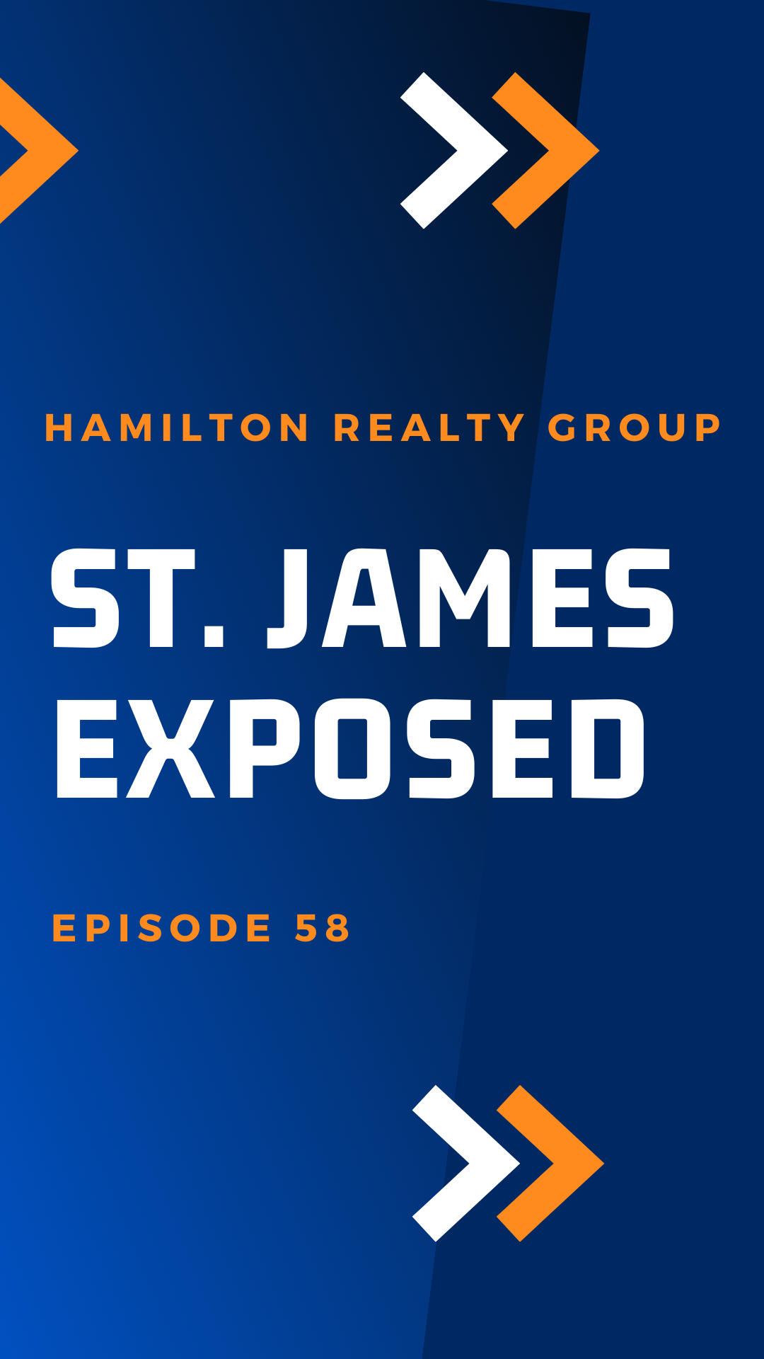 St. James Exposed — EPISODE 58