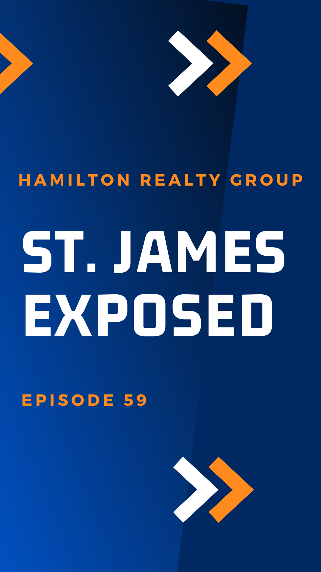 St. James Exposed: Episode 59